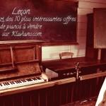 La Liszt des 10 plus intéressantes offres de pianos a vendre sur Klaviano.com