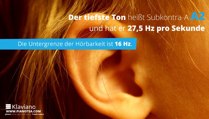 Der tiefste Ton heißt Subkontra-A (A2) und hat er 27,5 Hz pro Sekunde.